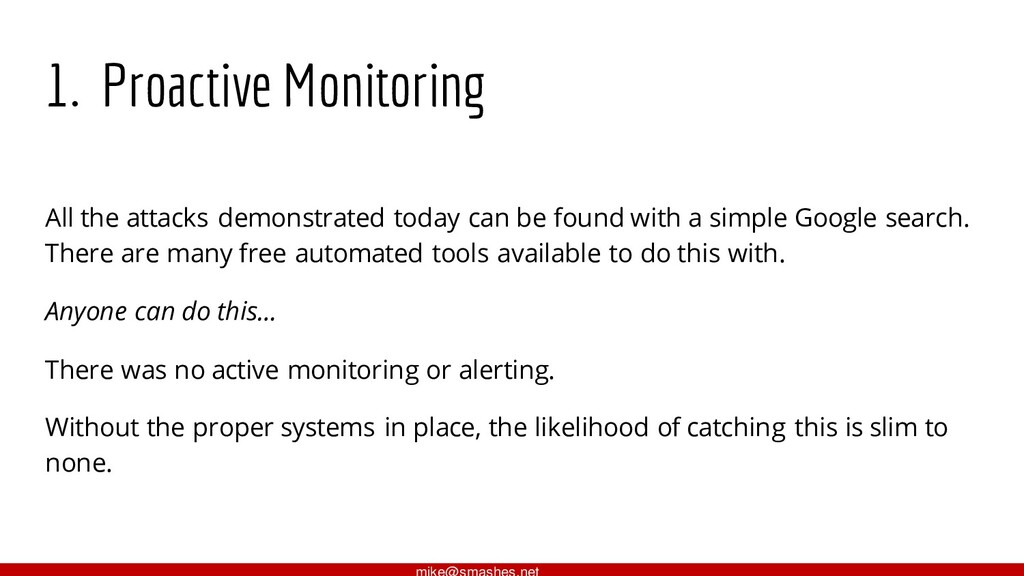 1. Proactive Monitoring All the attacks demonst...