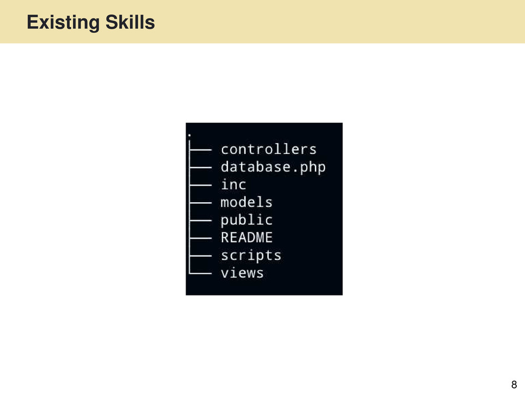 Existing Skills 8