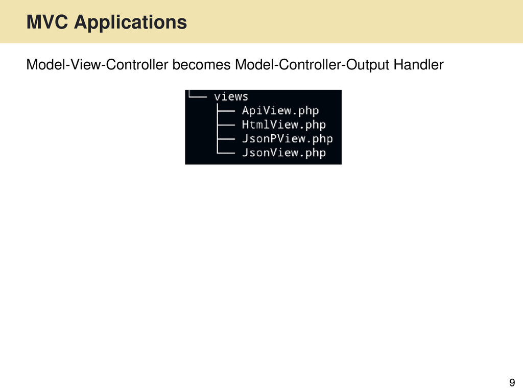 MVC Applications 9 Model-View-Controller become...