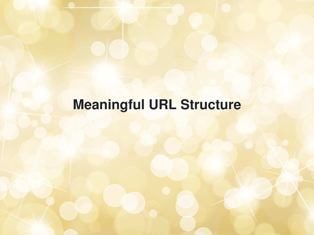 Meaningful URL Structure