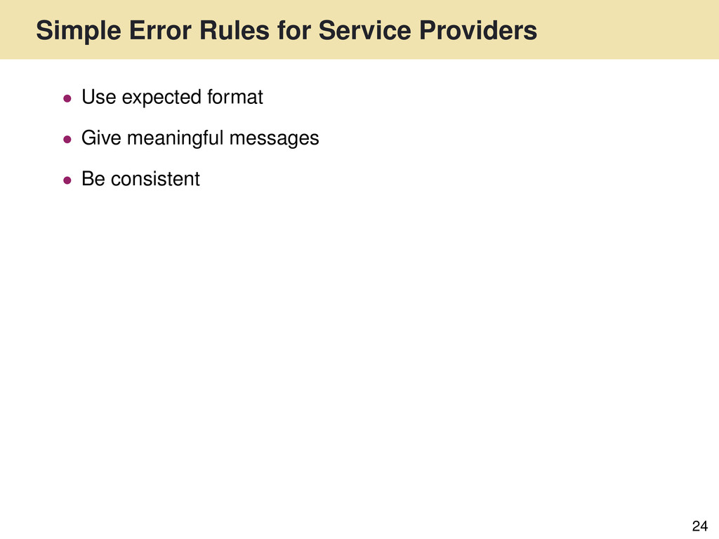 Simple Error Rules for Service Providers 24 • U...