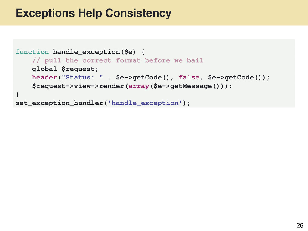 Exceptions Help Consistency 26 function handle_...