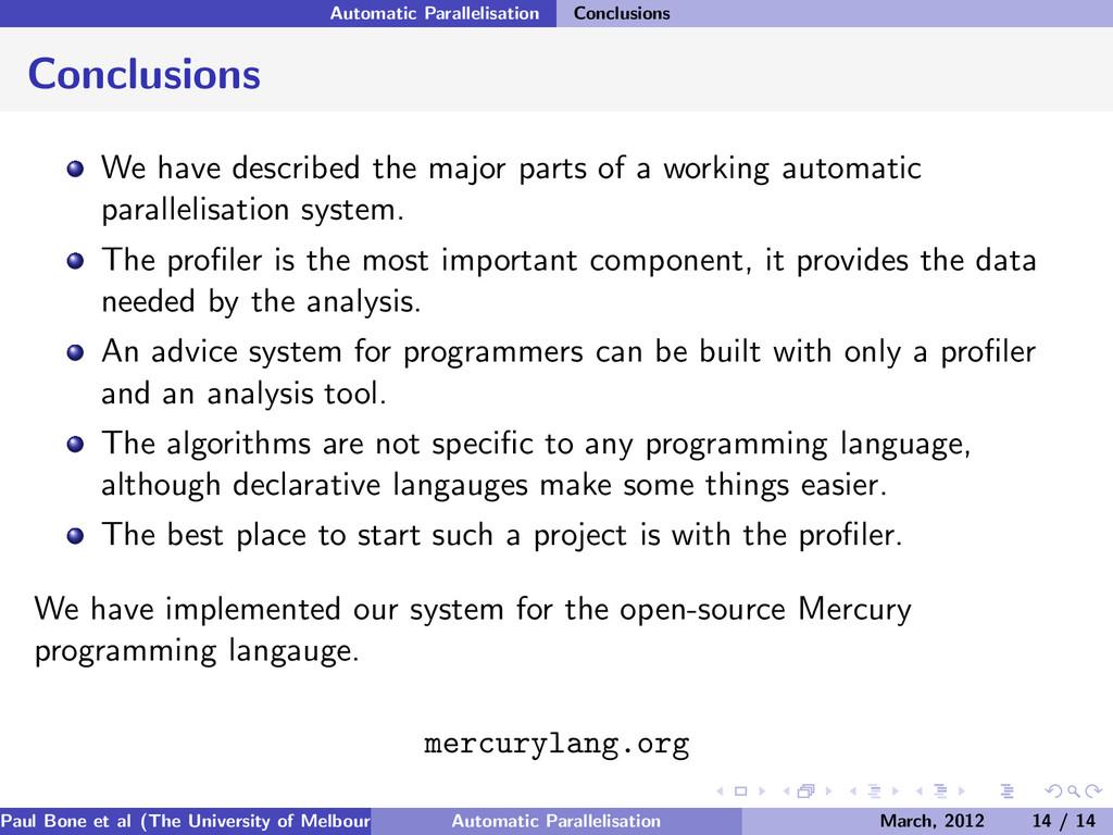 Automatic Parallelisation Conclusions Conclusio...