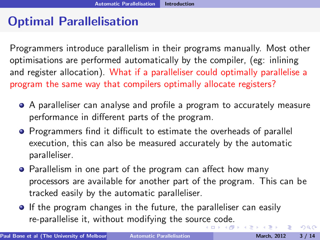 Automatic Parallelisation Introduction Optimal ...
