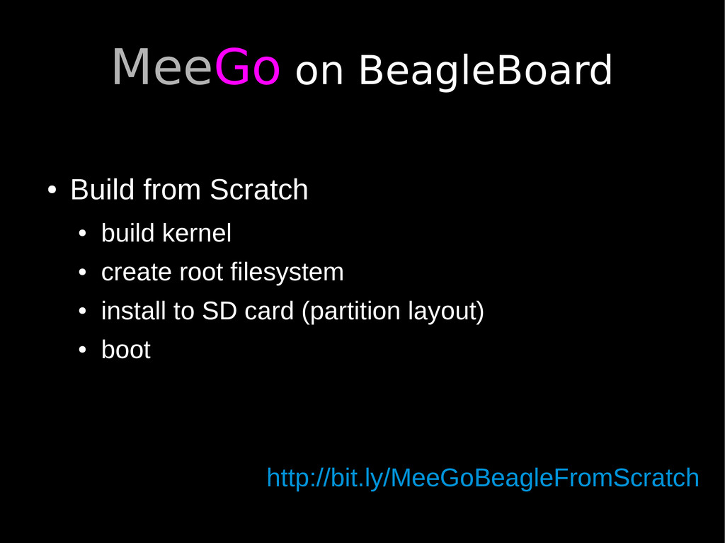 MeeGo on BeagleBoard ● Build from Scratch ● bui...