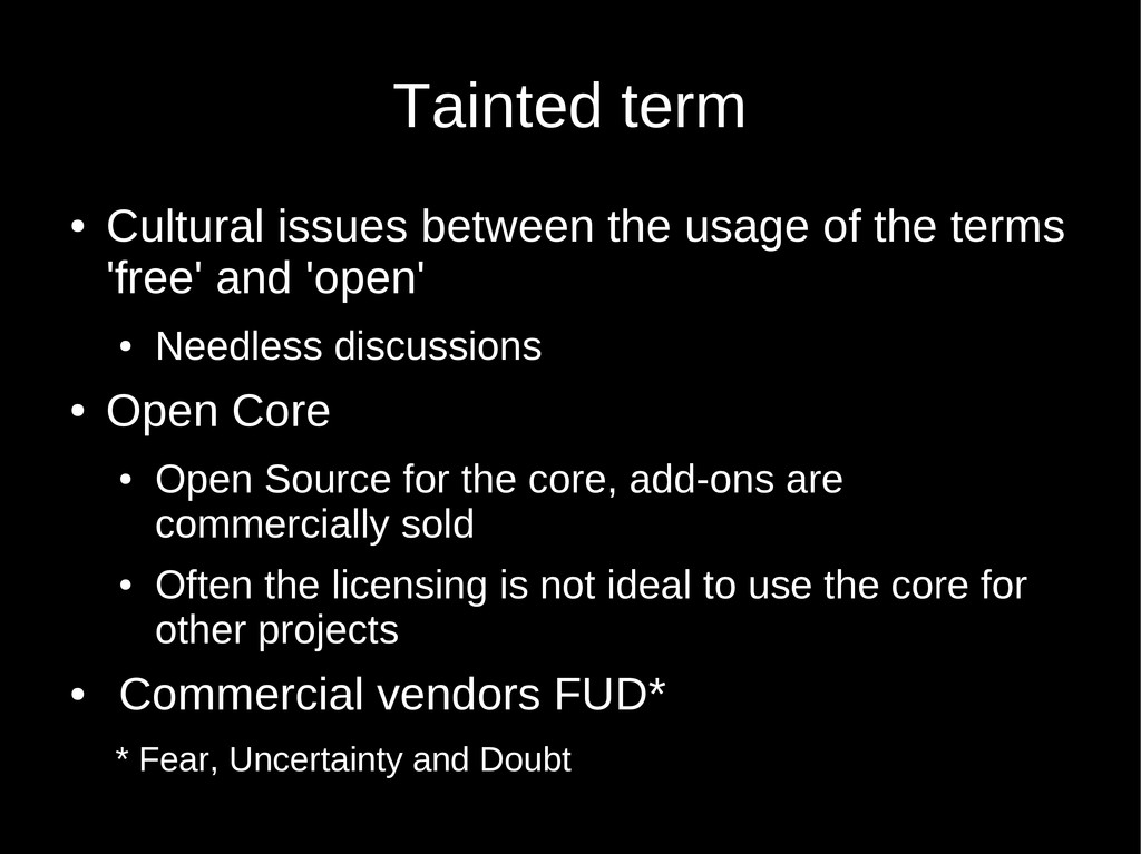Tainted term ● Cultural issues between the usag...