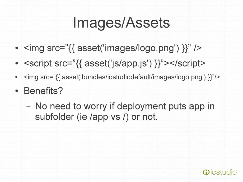 """Images/Assets ● <img src=""""{{ asset('images/logo..."""