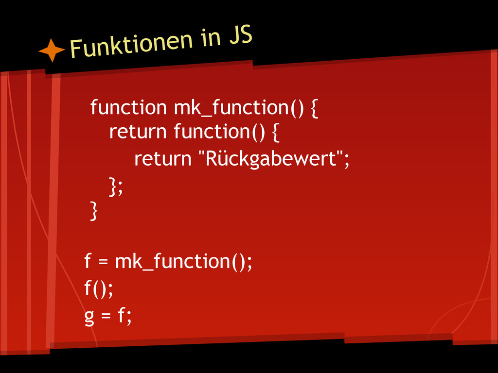 function mk_function() { return function() { re...