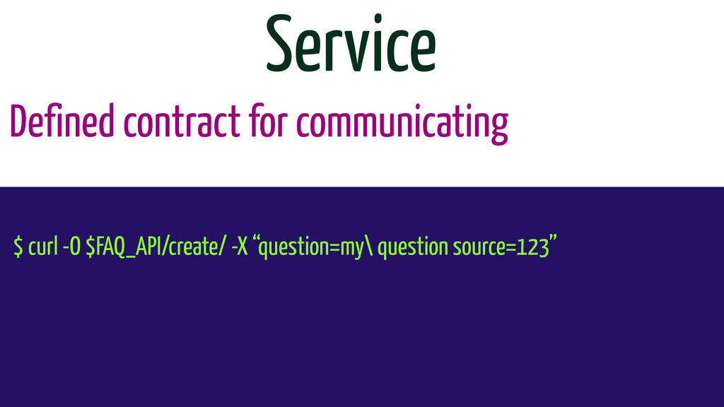 Defined contract for communicating Service $ cu...