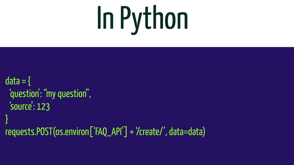 """In Python data = { 'question': """"my question"""", '..."""
