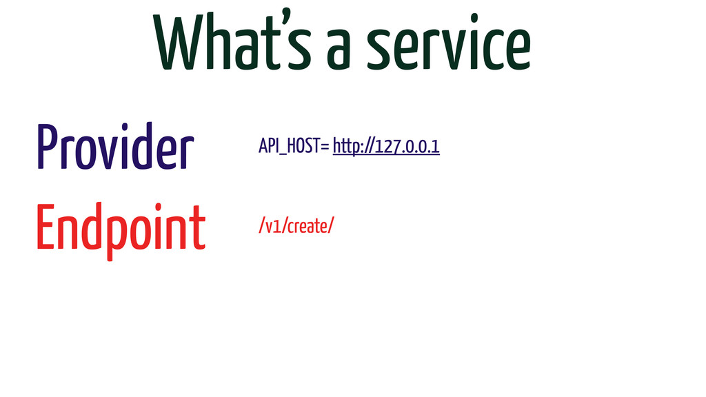 What's a service Provider Endpoint API_HOST= ht...