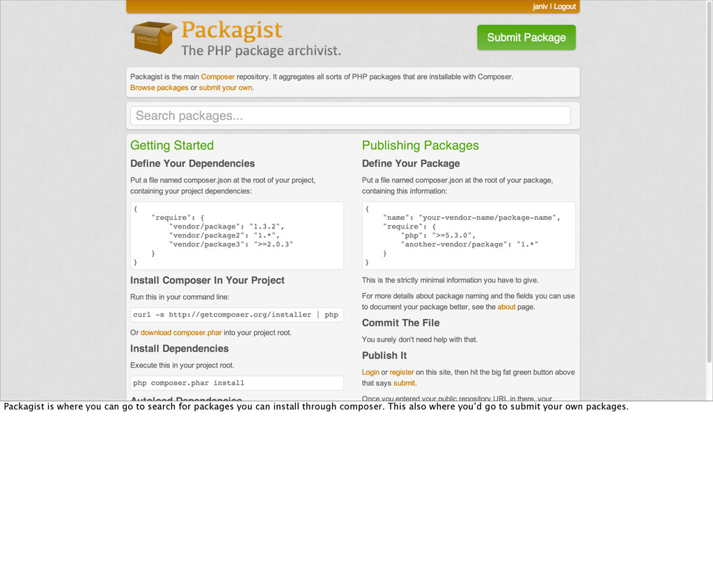 Packagist is where you can go to search for pac...