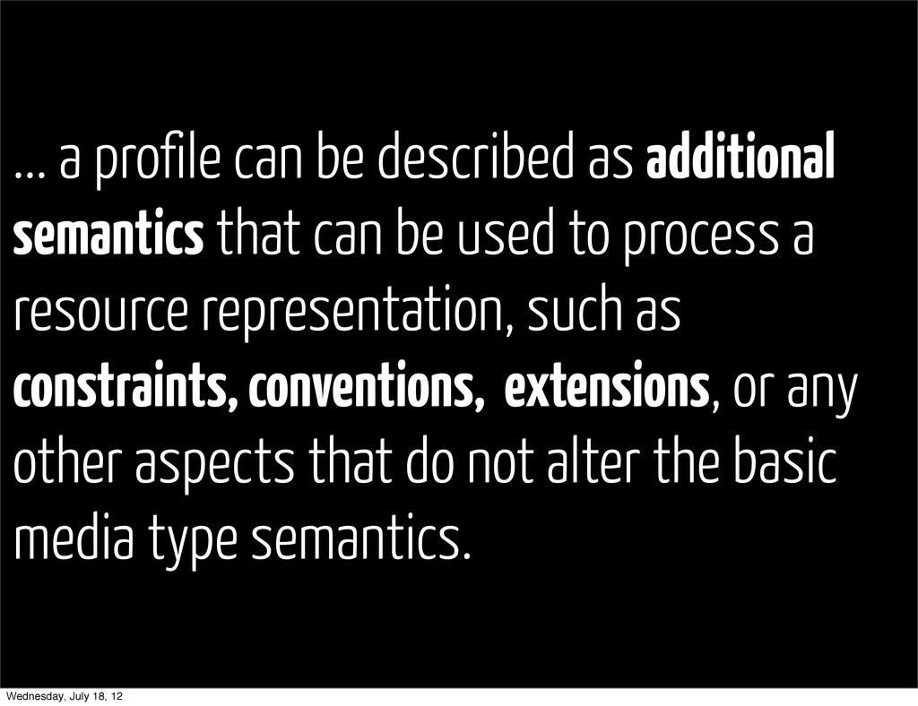 ... a profile can be described as additional se...