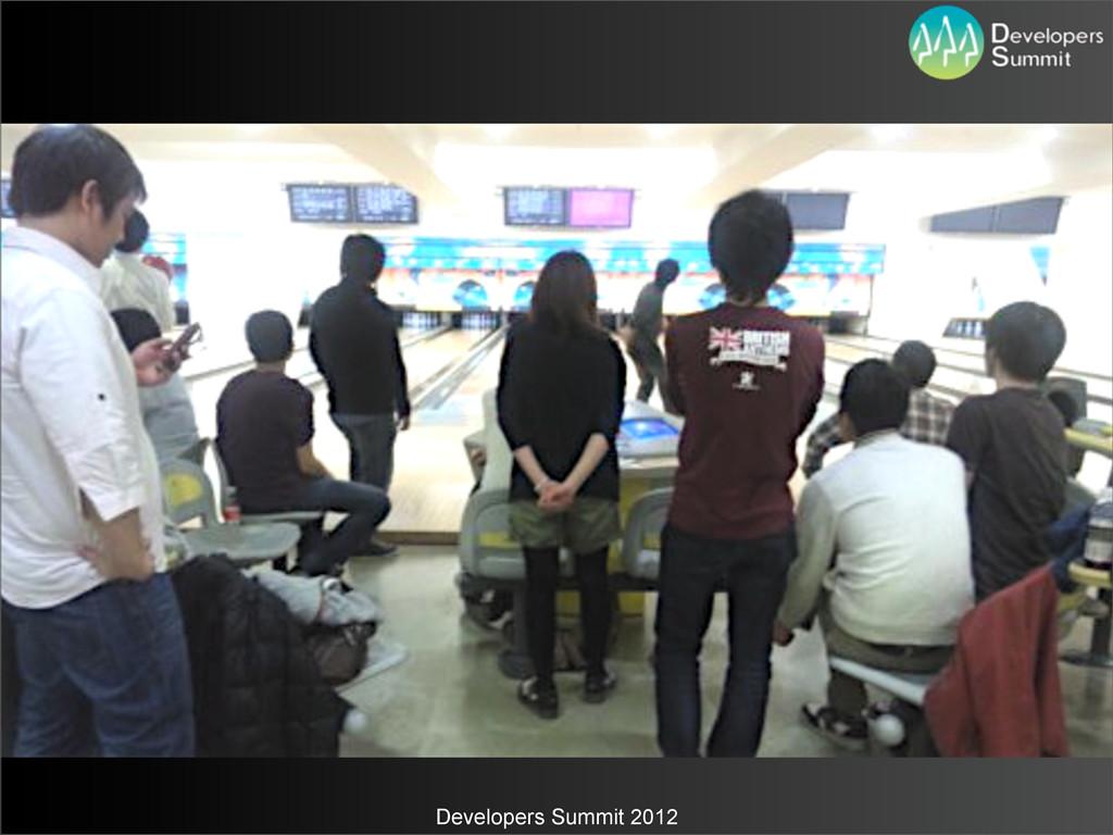 Developers Summit 2012
