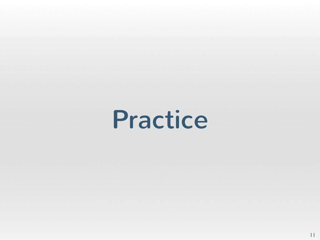 Practice 11