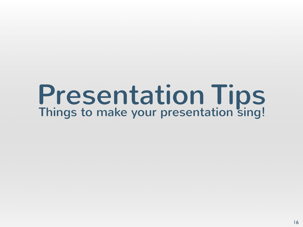 Presentation Tips Things to make your presentat...