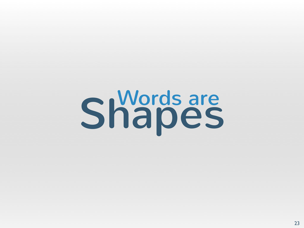 Shapes 23 Words are
