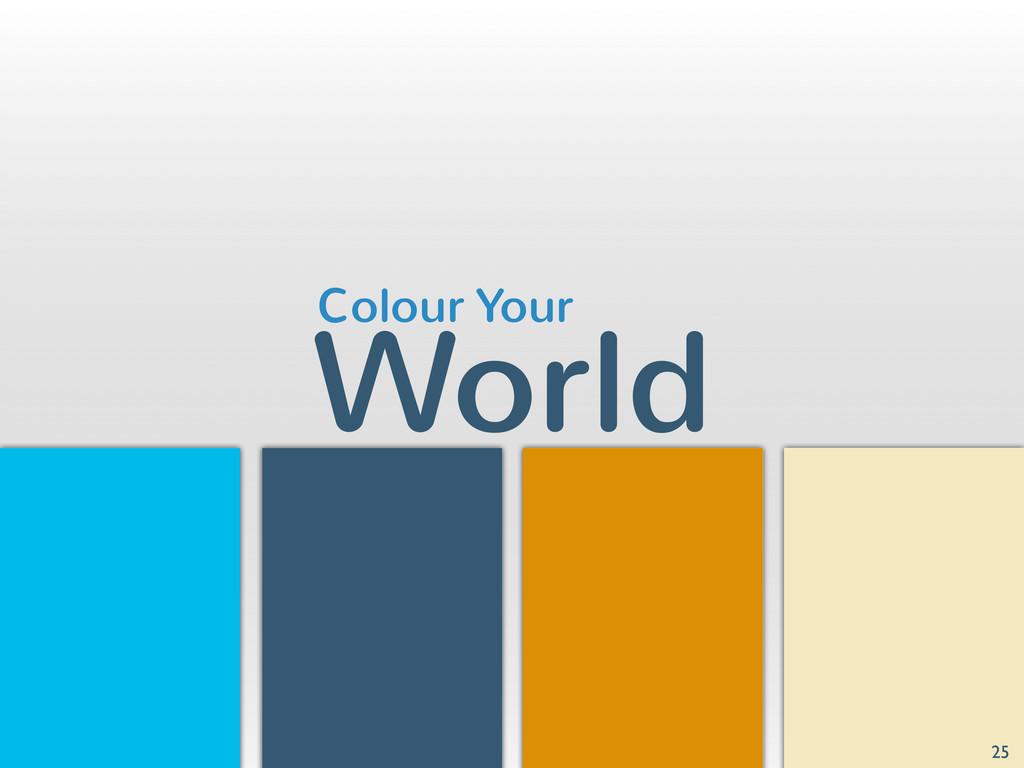 World 25 Colour Your