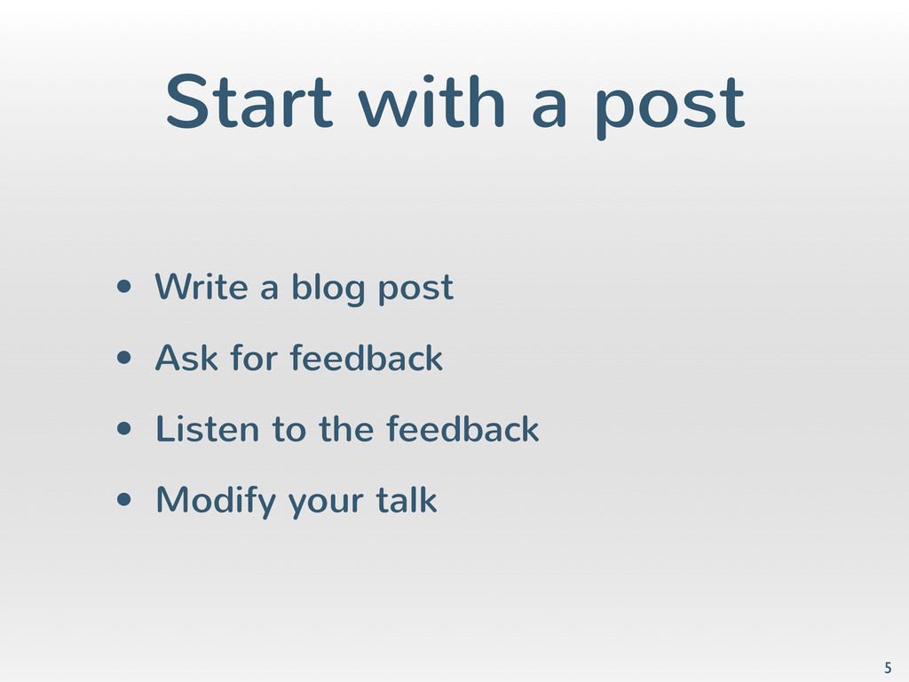 Start with a post • Write a blog post • Ask for...