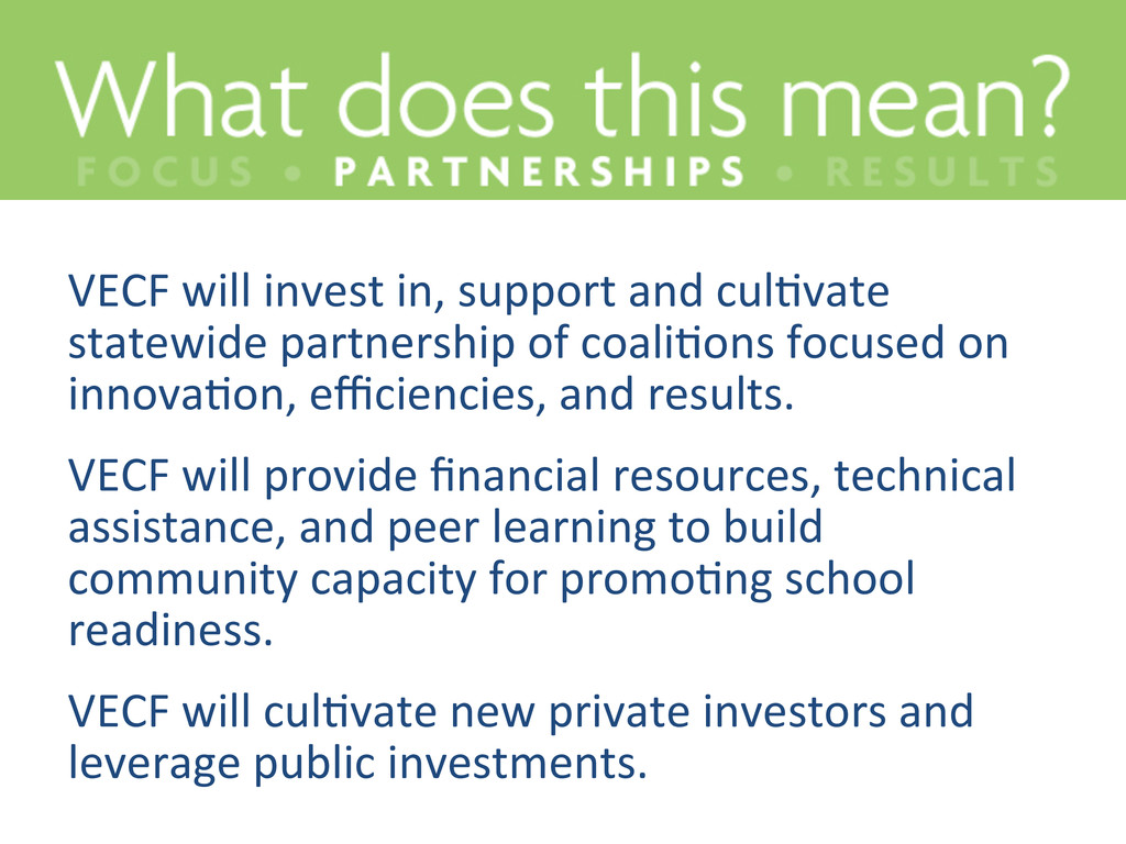 VECF will invest in, support and...