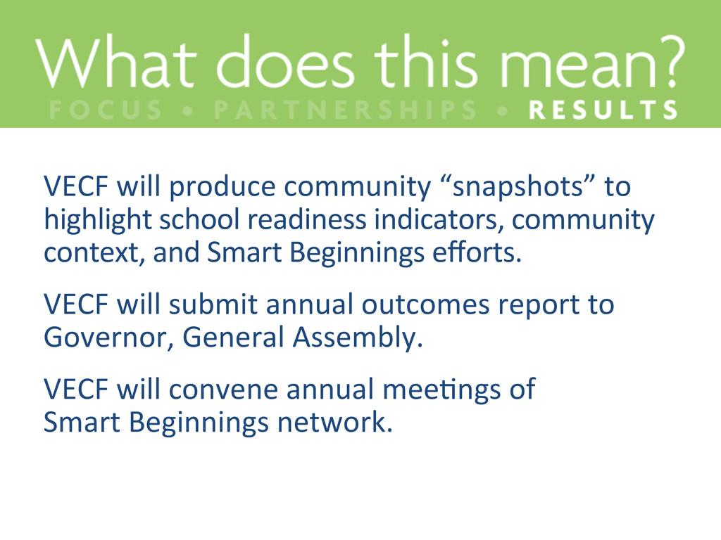 "VECF will produce community ""snapsh..."