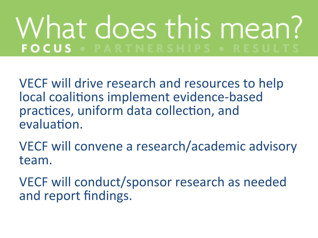 VECF will drive research and res...