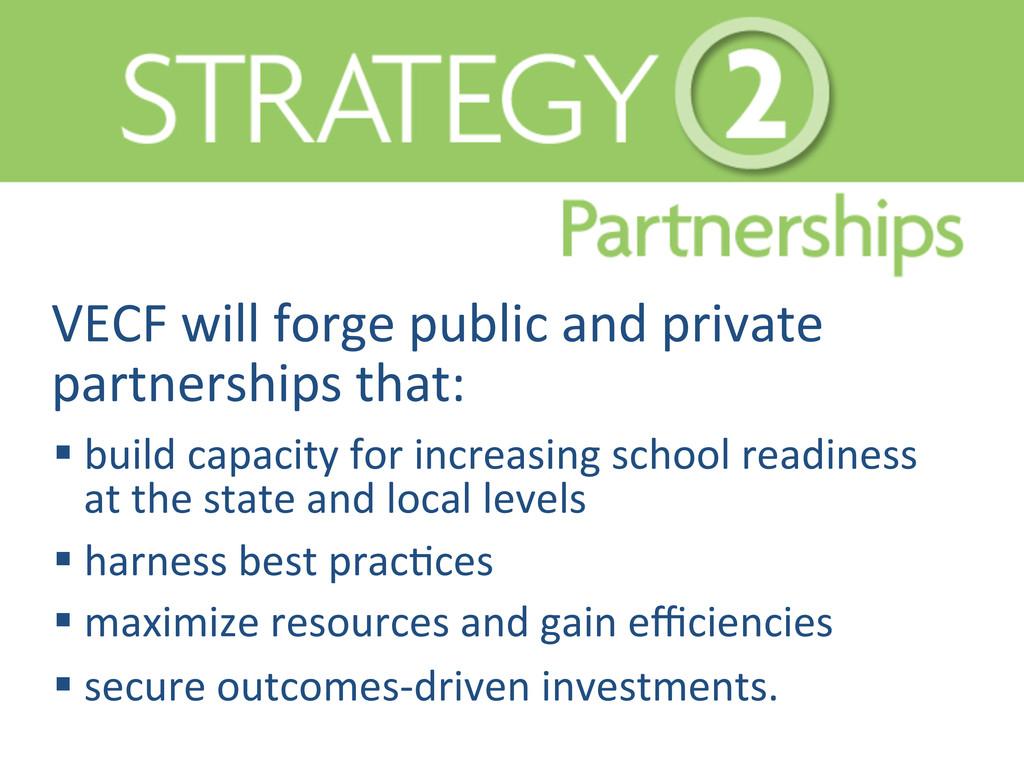 VECF will forge public and priva...