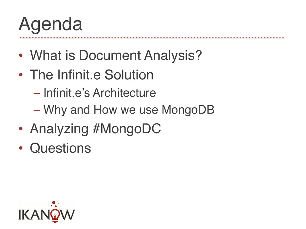 Agenda! • What is Document Analysis?! • The I...
