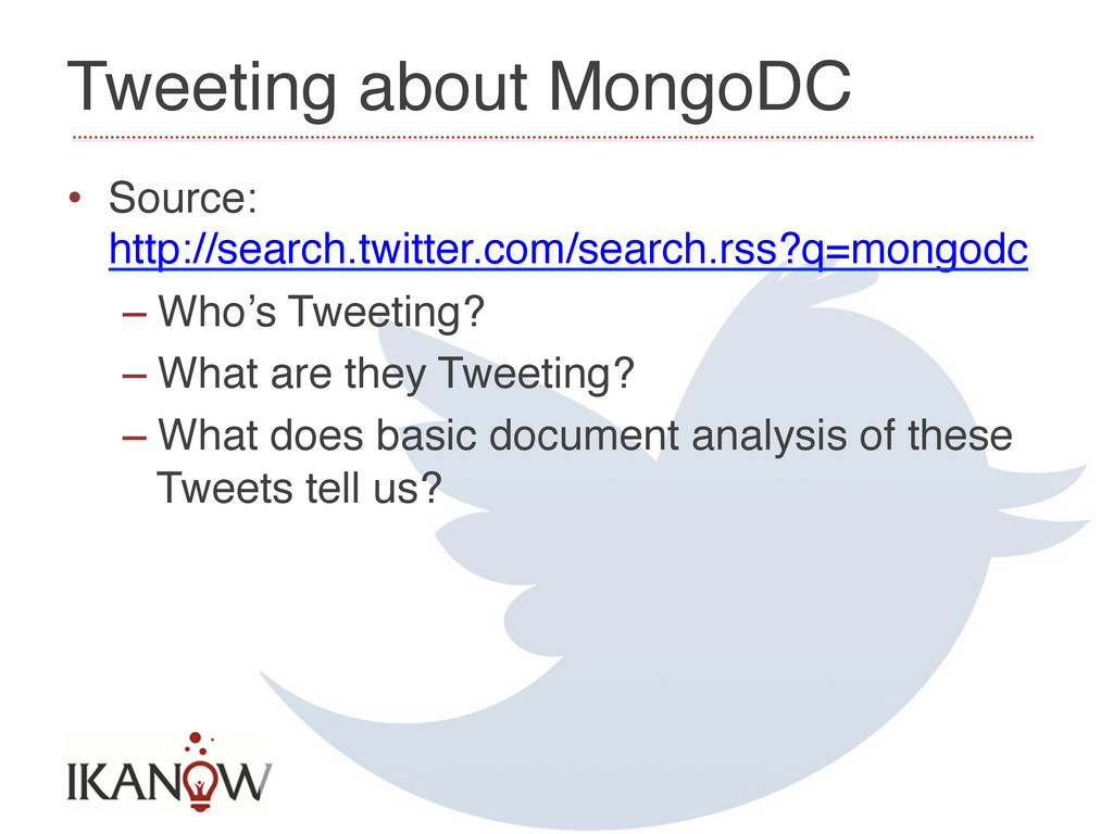 Tweeting about MongoDC! • Source: http://searc...