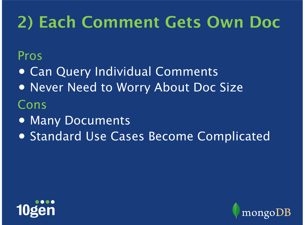 2) Each Comment Gets Own Doc Pros Can Query Ind...