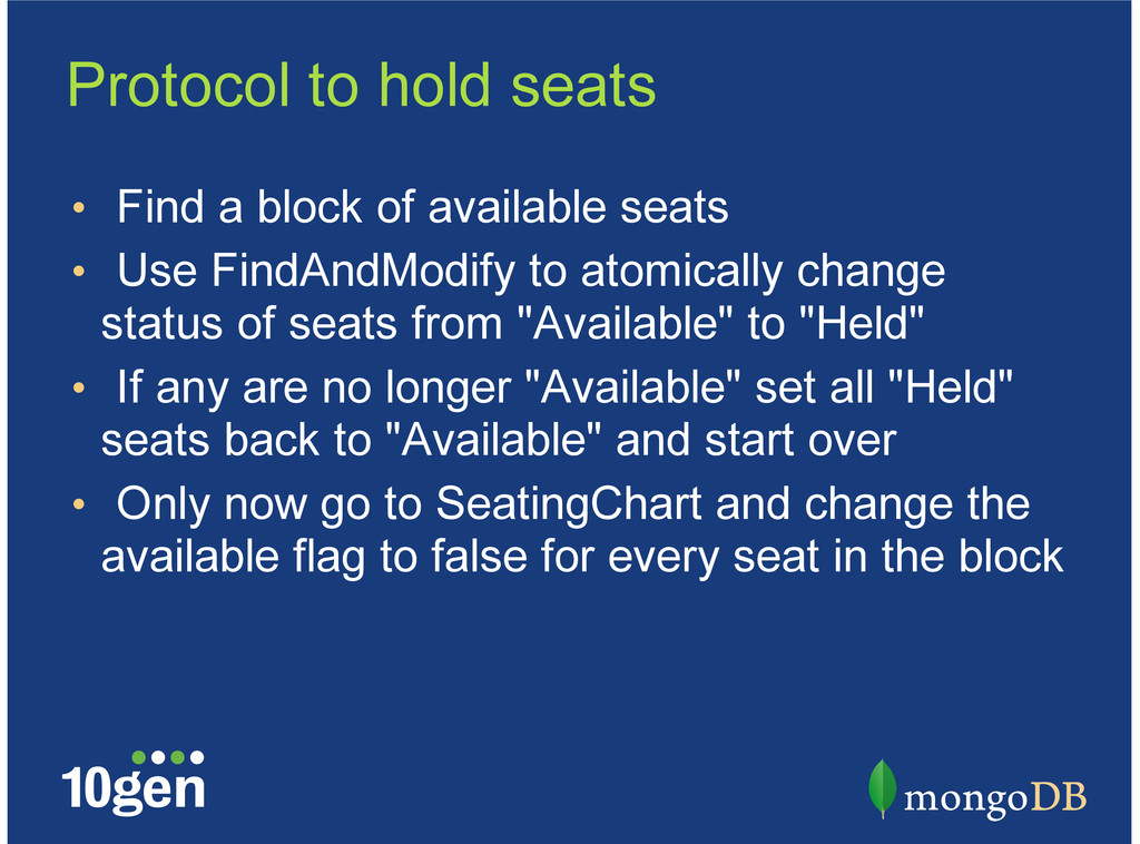 Protocol to hold seats Find a block of availabl...