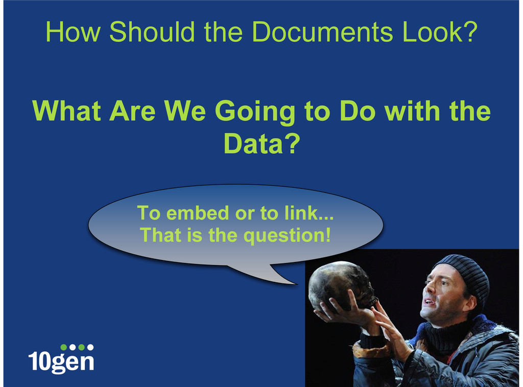 How Should the Documents Look? What Are We Goin...