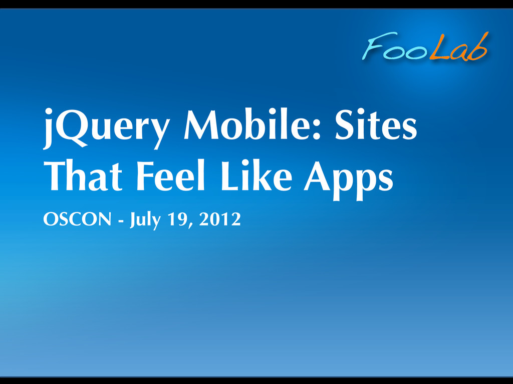FooLab jQuery Mobile: Sites That Feel Like Apps...