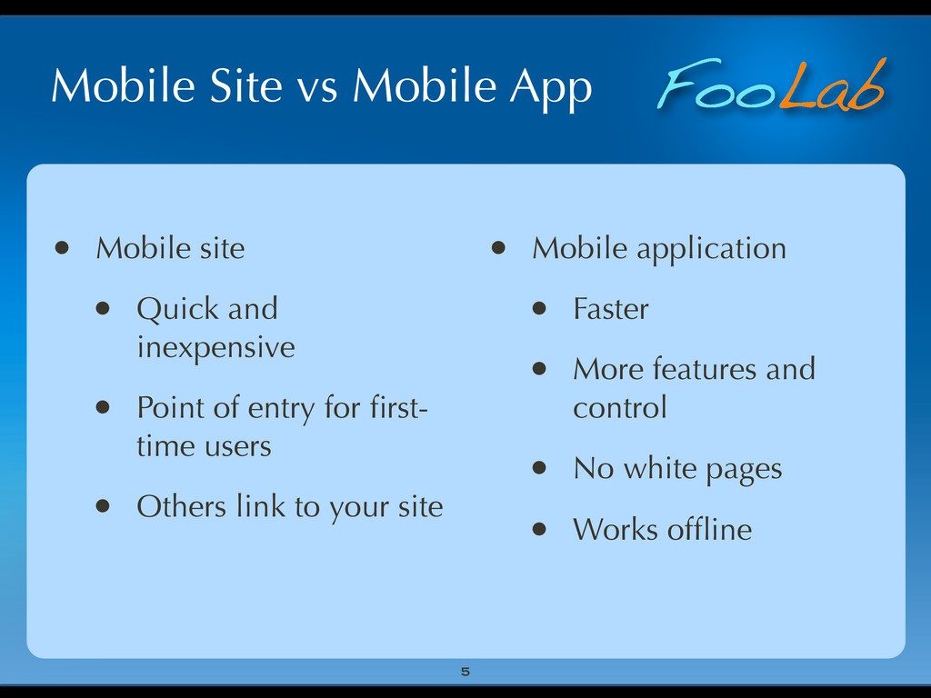 FooLab Mobile Site vs Mobile App • Mobile site ...