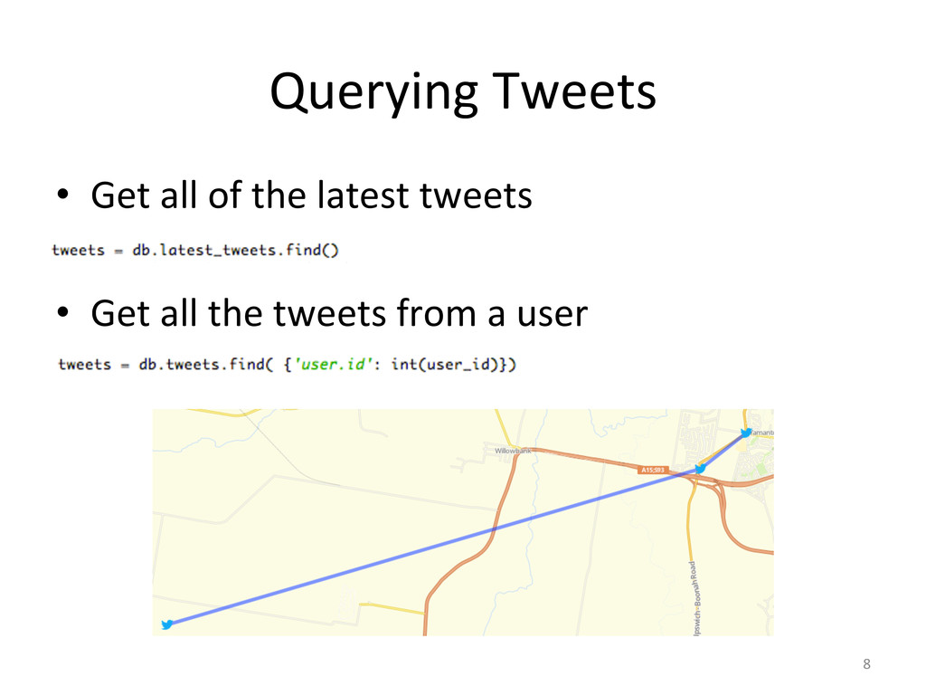 Querying'Tweets' • Get'all'of'the'latest'tweet...
