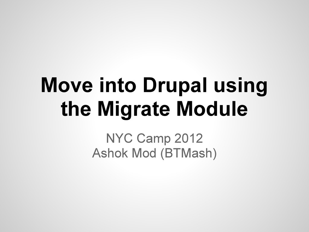 Move into Drupal using the Migrate Module NYC C...