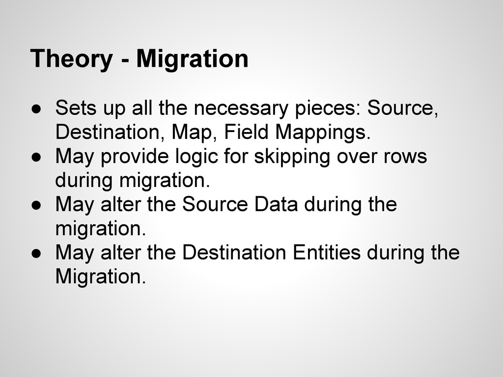 Theory - Migration ● Sets up all the necessary ...