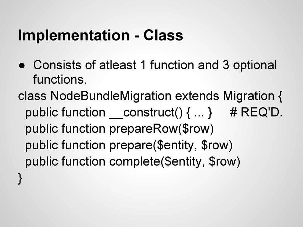 Implementation - Class ● Consists of atleast 1 ...