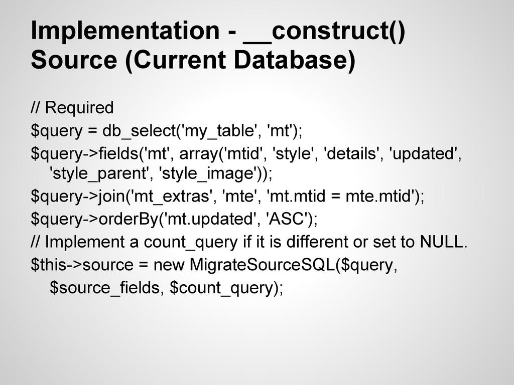 Implementation - __construct() Source (Current ...