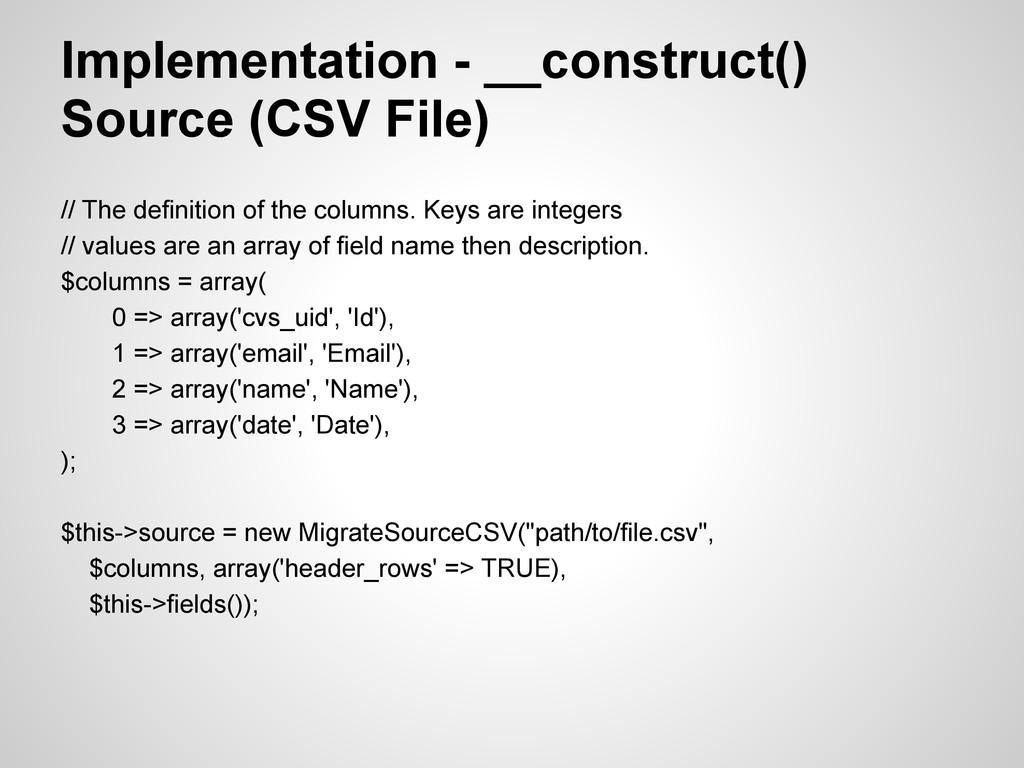 Implementation - __construct() Source (CSV File...