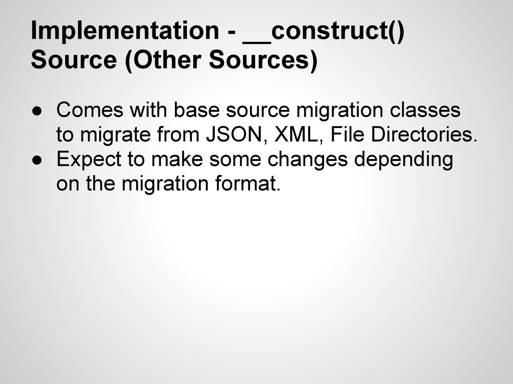 Implementation - __construct() Source (Other So...