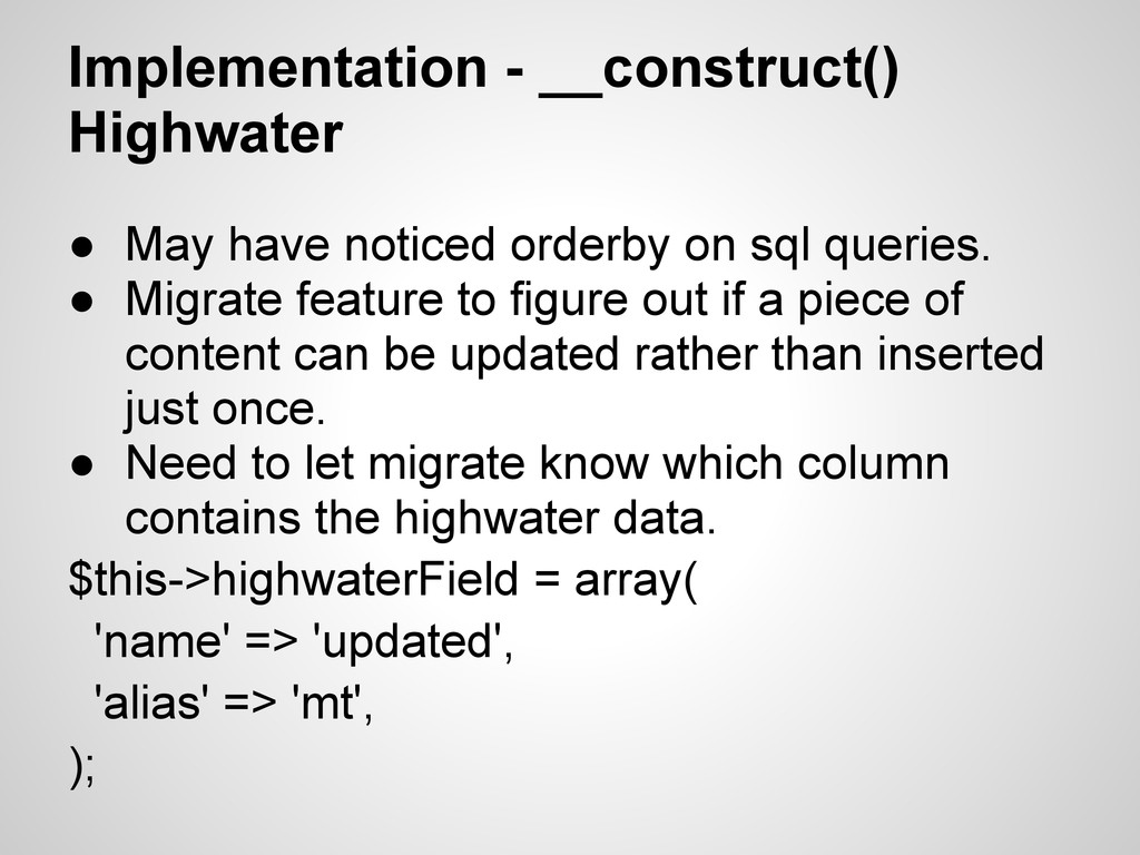 Implementation - __construct() Highwater ● May ...
