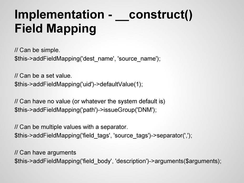 Implementation - __construct() Field Mapping //...