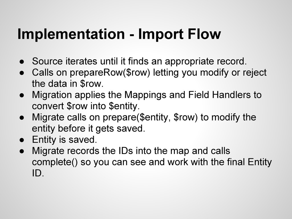 Implementation - Import Flow ● Source iterates ...