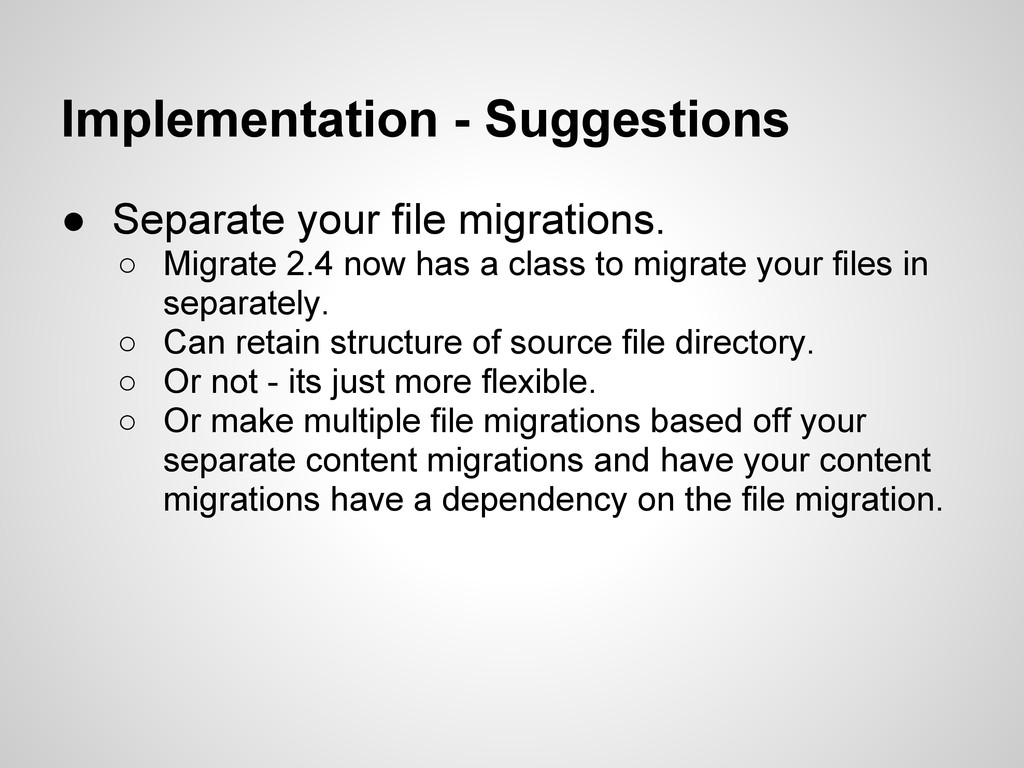 Implementation - Suggestions ● Separate your fi...