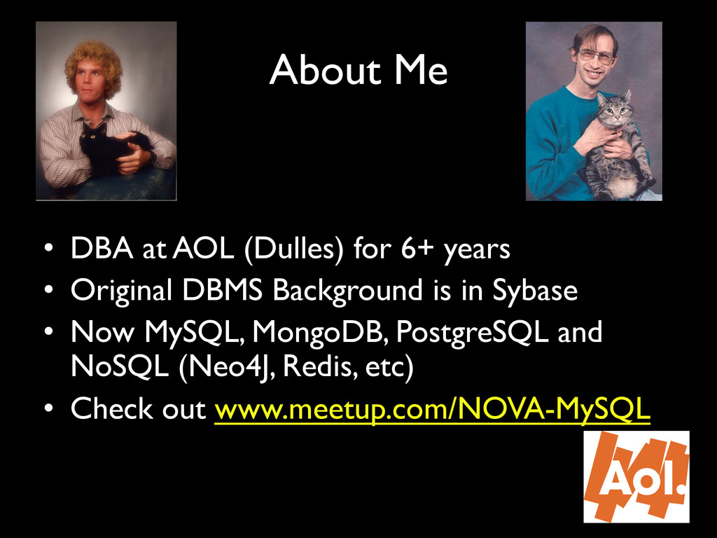 """About Me"""" • DBA at AOL (Dulles) for 6+ years"""" ..."""