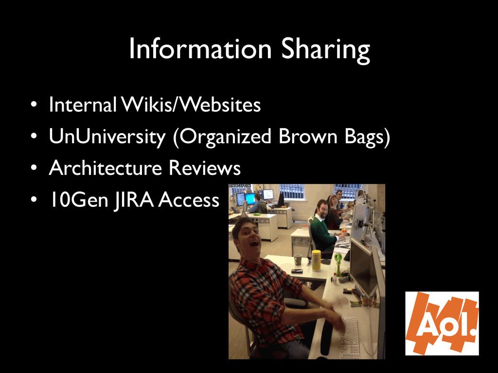 "Information Sharing"" • Internal Wikis/Websites..."