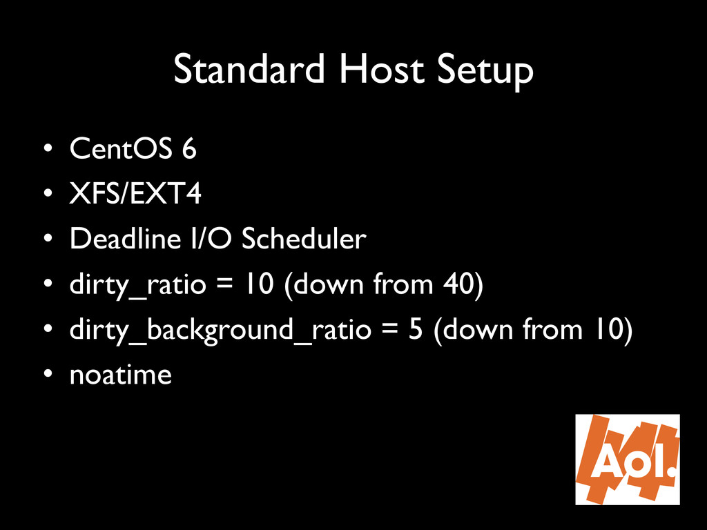 "Standard Host Setup"" • CentOS 6"" • XFS/EXT4"" ..."
