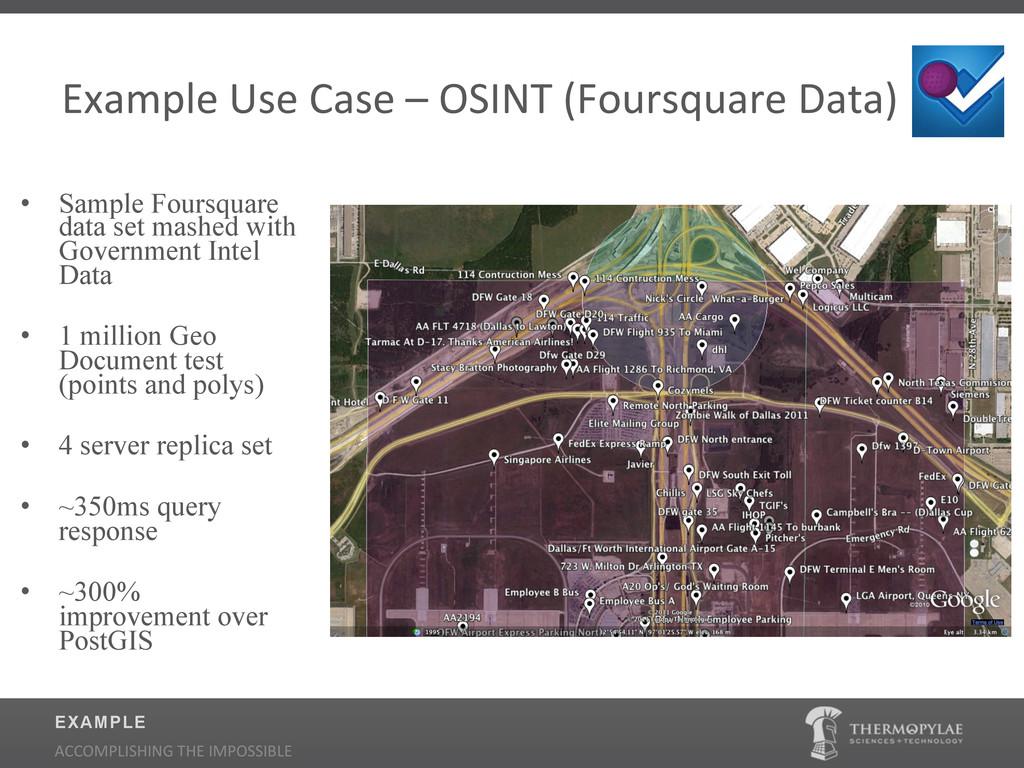 Example$Use$Case$–$OSINT$(Foursquare$Data)$ • ...