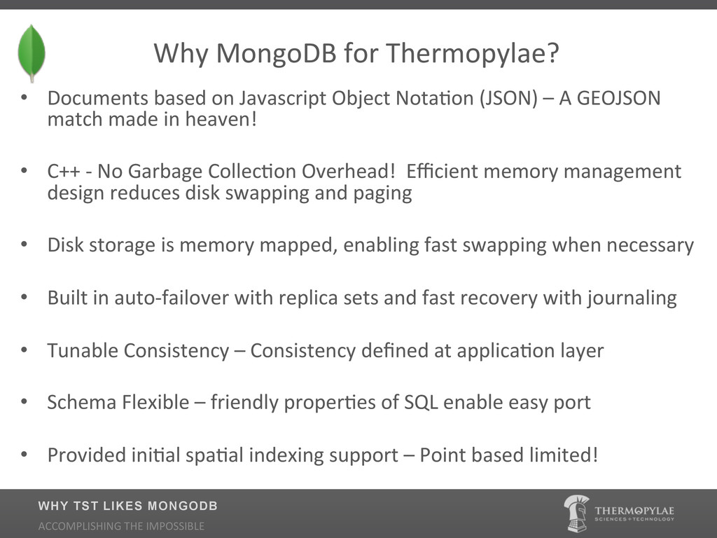 $$$$Why$MongoDB$for$Thermopylae?$ • Documents$...
